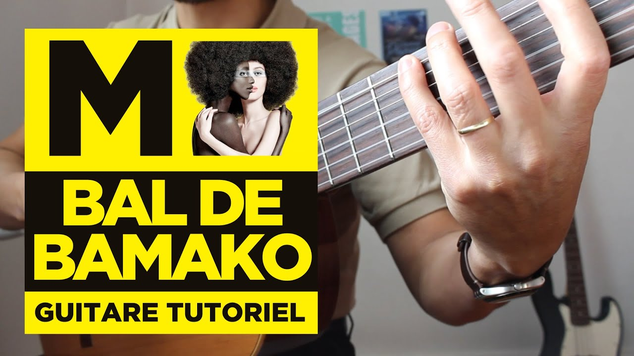 Download Bal de Bamako - Tuto Guitare (Débutants)