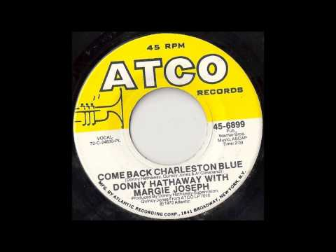 Donny Hathaway & Margie Joseph - Come Back Charleston Blue - 1972