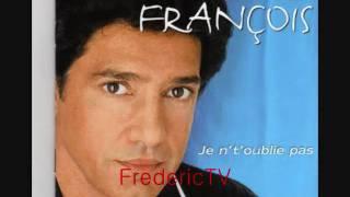 FREDERIC FRANCOIS   ♥♥JE N