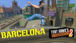 Tony Hawk's Underground 2 #3: Barcelona (Sick Difficulty)