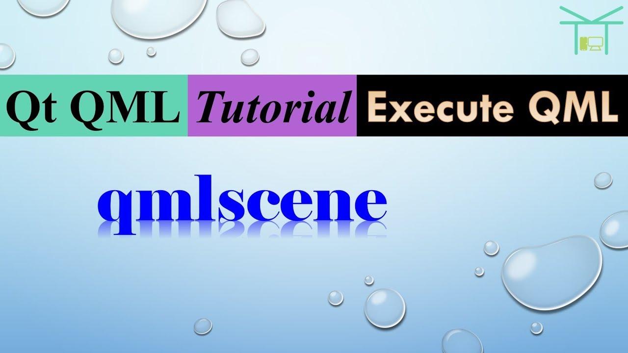 Execute QML 1 - qmlscene