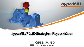 hyperMILL 2.5D-Strategies: Playback Milling |CAM-Software|