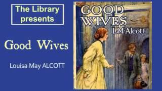 Good Wives By Louisa May Alcott - Audiobook