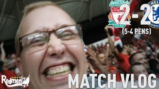 Liverpool 2-2 Chelsea (5-4 Pens) | Super Cup Vlog