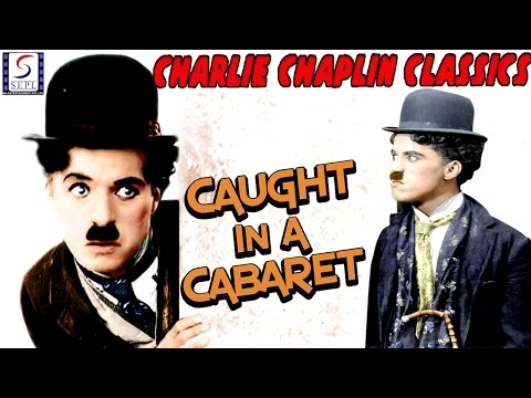 Caught In A Cabaret l Charlie Chaplin l Funny Silent Comedy Film (1914)