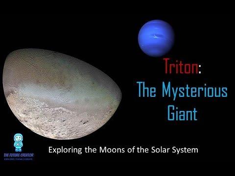 Triton: The Mysterious Giant   The Future Creator