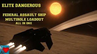 Elite Dangerous - Federal Assault Ship Multirole Loadout ( All in one )