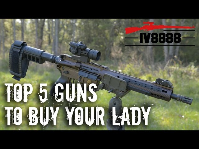 Top 5 Guns To Buy Your Lady