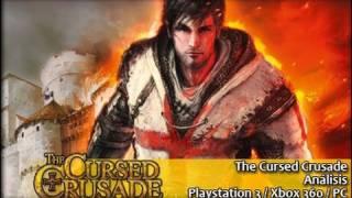 The Cursed Crusade [Análisis]
