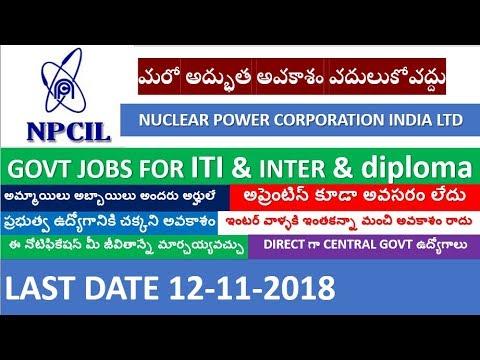 govt jobs for iti holders || inter jobs || npcil jobs || iti telugu