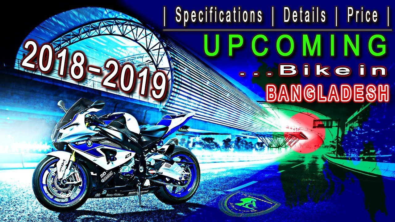 Top 10 New Upcoming Bike Details In Bangladesh 2019 🇧🇩