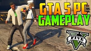 GTA V PC GAMEPLAY - GRAND THEFT AUTO 5 PC