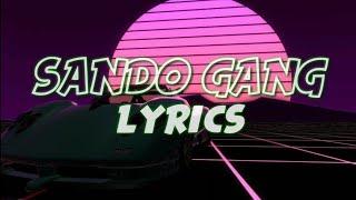 Sando Gang (Official Music) Lyrics Video — Akosi Dogie