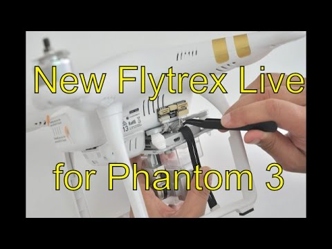 New Flytrex Live tracker for DJI Phantom 3 and other drones
