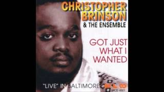 Christopher Brinson & The Ensemble - Got Just What I Wanted