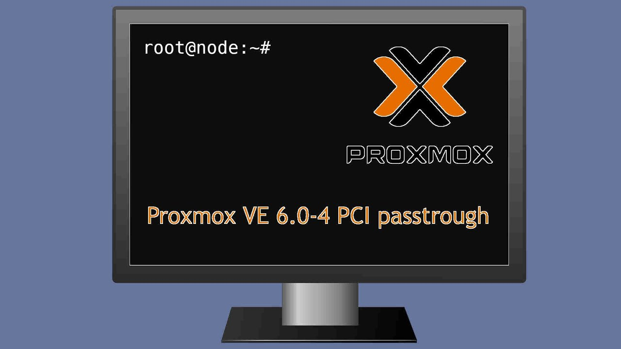 Proxmox VE 6 0-4 PCI passtrough