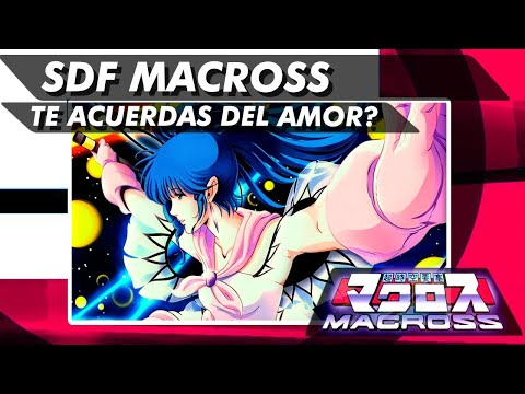 SDF Macross - Do You Remember Love? - ( Te Acuerdas Del Amor ) Sub - Español