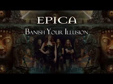 Epica - Banish Your Illusion (With Lyrics)
