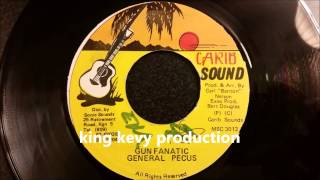 General Pecus - Gun Fanatic - Carib Sound 7""
