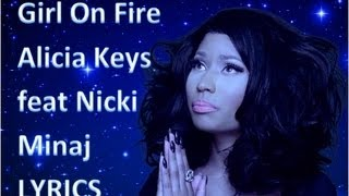 Alicia Keys feat. Nicki Minaj - Girl on Fire !LYRI
