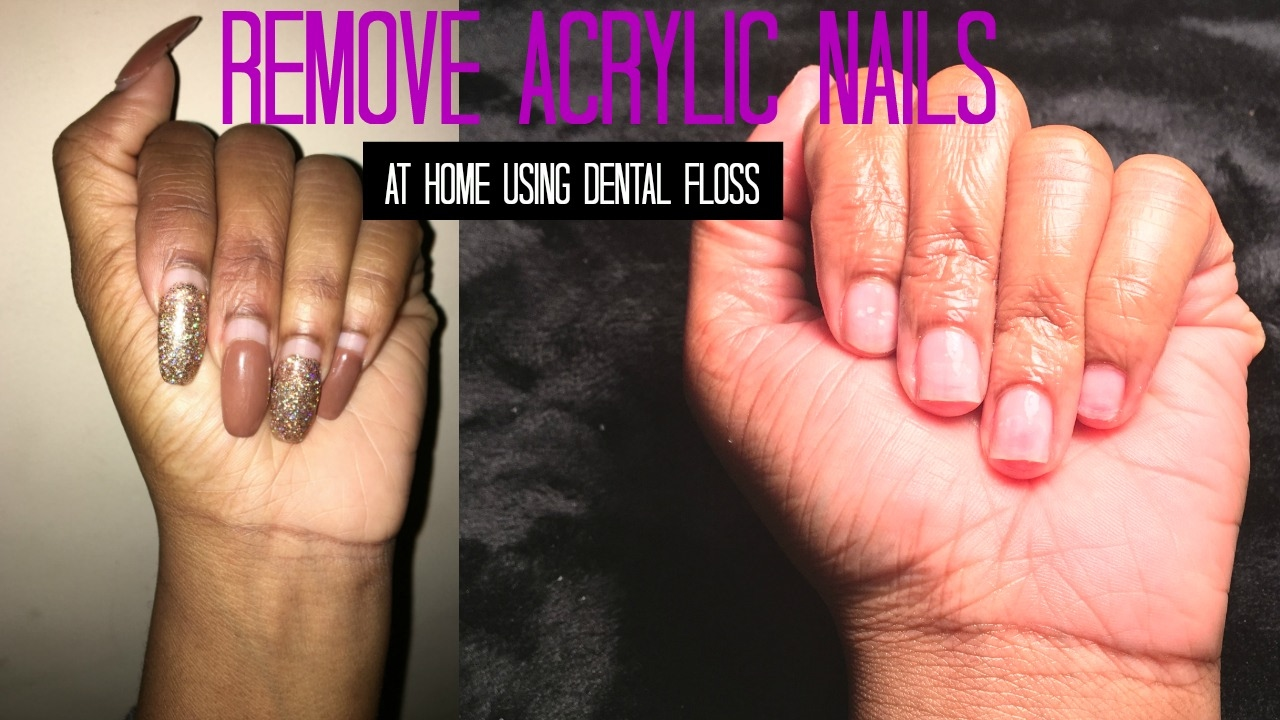 Easy How To Remove Acrylic Nails Using Dental Floss At Home
