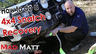 4x4 Snatch Strap Recovery Series Part 1 - Snatch Strap Recovery in action!