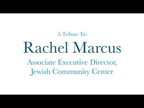 Rachel Marcus Tribute Video