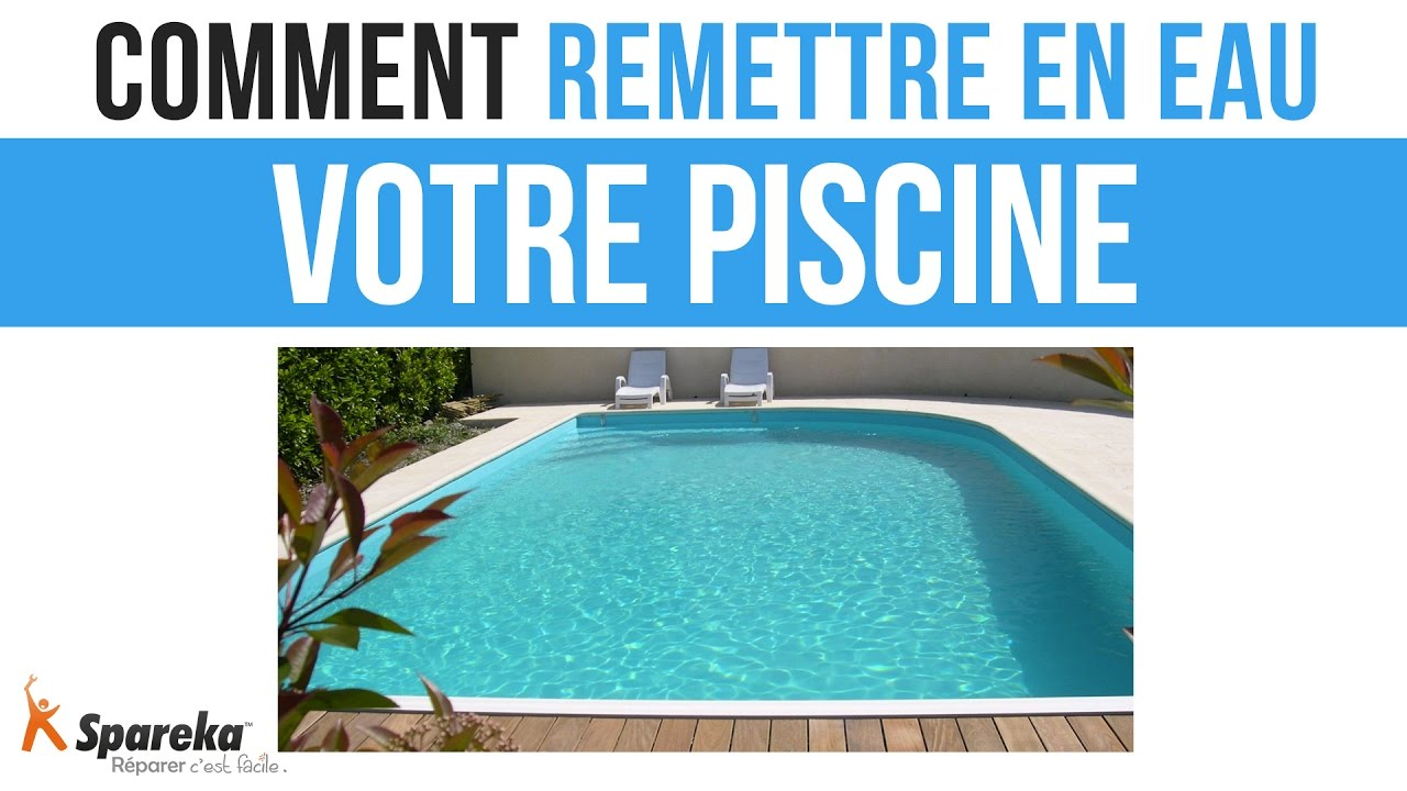 comment remettre en eau votre piscine youtube. Black Bedroom Furniture Sets. Home Design Ideas