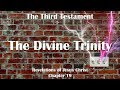 19. THE DIVINE TRINITY ❤️ THE THIRD TESTAMENT ❤️ Revelations from Jesus Christ