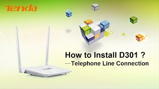 how to install tenda d301 telephone line connection