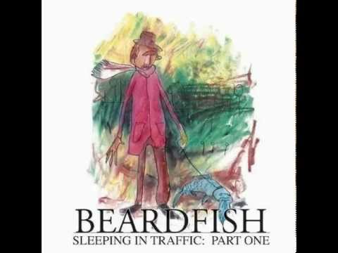 Beardfish - Sleeping in Traffic: Pt. 1 [FULL ALBUM - progressive rock]