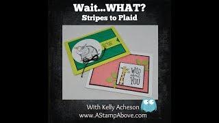 Stripes to Plaid