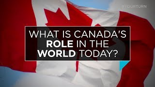 What is Canada's role in the world? | Outburst
