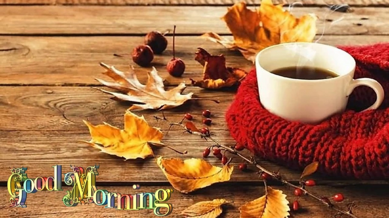 Tuesday Good Morning Images Fall