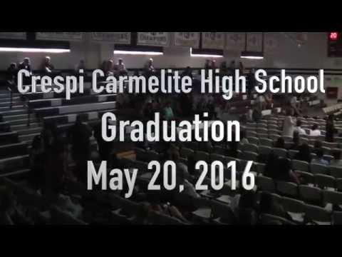 CRESPI CARMELITE HIGH SCHOOL - GRADUATION MAY 20, 2016