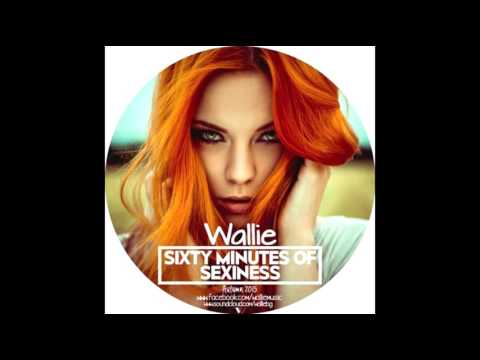 Wallie ► Sixty Minutes of Sexiness ★ Autumn 2015