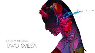 Cherry Monday - Tavo Šviesa