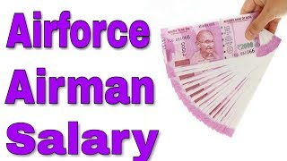 Salary of Airforce Airman (Group X, Group Y)