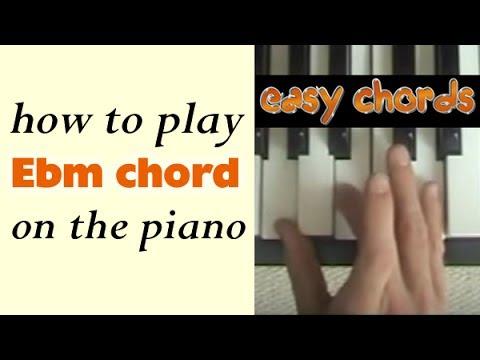 Piano piano chords eb : Ebm Piano Chord (E flat minor chord notes) - YouTube