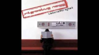 Official - Interactive Noise - Undercover Agent