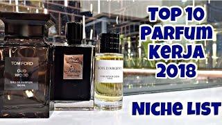Top 10 Parfum Kerja / Ngantor 2018 (Niche)
