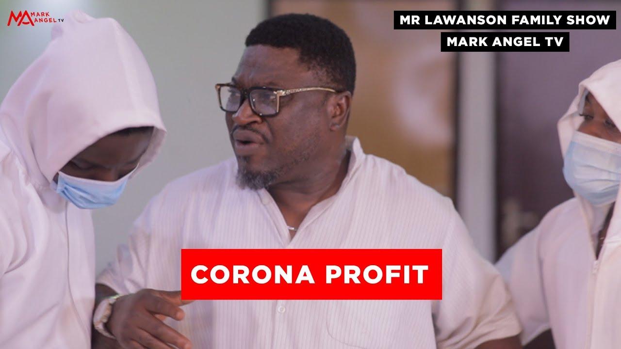 The Corona Profit   Mark Angel Tv    Lawanson Show   Episode 3 (Season 2)