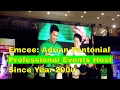 Emcee: Adrian Pantonial - Professional Events Host since 2000
