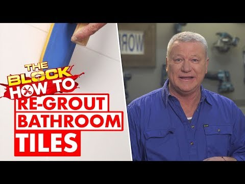 How To Re Grout Bathroom Tiles | The Block How To With Scott Cam