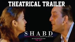 Shabd - Theatrical Trailer