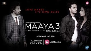 Maaya – Season 3 out now