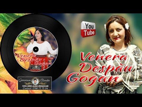 VENERA DESPAU GOGAN - MI-AI SCHIMBAT VIATA IN BINE | COLAJE ASCULTARI SI HORE LIVE 2019
