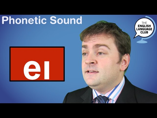 The /eɪ/ Sound