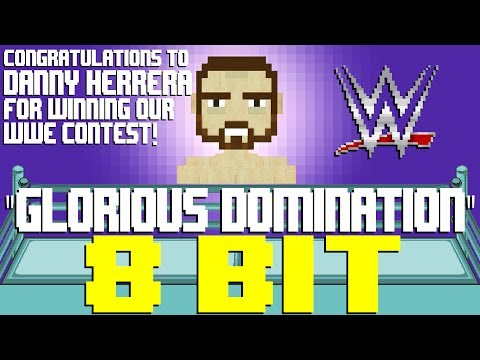 Glorious Domination (Bobby Roode WWE Theme) [8 Bit Tribute to CFO$ & WWE] - 8 Bit Universe