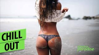 New Chill Out & Vocal Chillout 2015 / Best Music Club Mix / Paradise